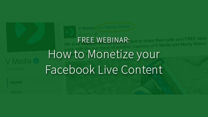 How to Monetize your Facebook Live Content