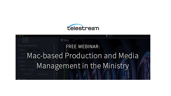 Webinar – Mac-based Production and Media Management in the Ministry